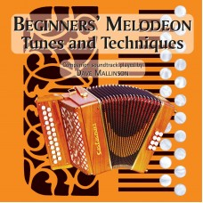 Beginners Melodeon Tunes and Techniques CD ONLY