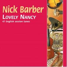 Lovely Nancy  CD by Nick Barber