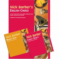 Nick Barber's English Choice Book and 2 CDs Bonny Kate and Lovely Nancy Included