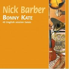 Bonny Kate CD by Nick Barber