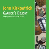 John Kirkpatrick Garrick's Delight CD