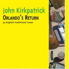 John Kirkpatrick Orlando's Return