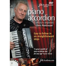 Piano Accordion for Absolute Beginners by Chris Parkinson DVD