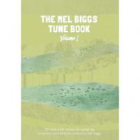 The Mel Biggs Tune Book Vol I