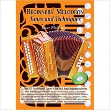 Beginners Melodeon: Tunes and Techniques Book and CD