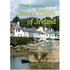 Matt Cunningham's Dance Music of Ireland Book